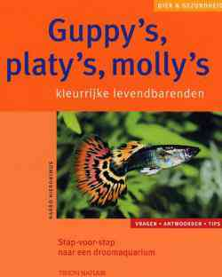 Guppy's, Platy's, Molly's